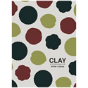 Clay カタログ Winter & Spring 2017-2018 Season's selection No168